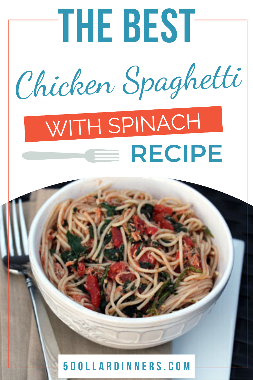 chicken spaghetti with spinach