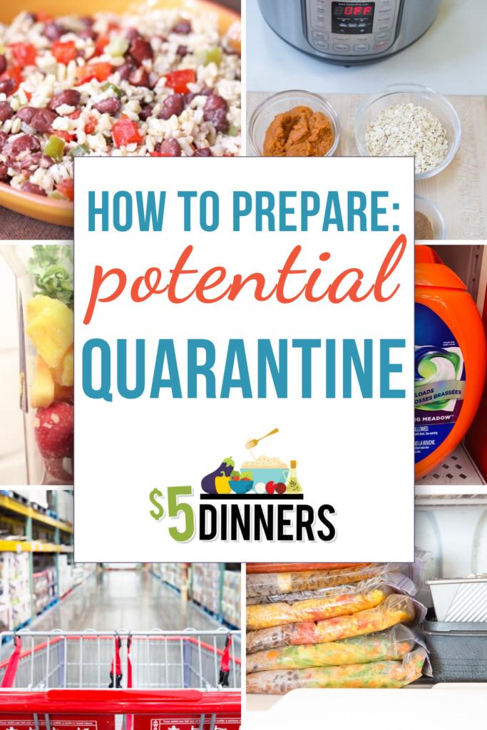 How to Prepare for Potential Quarantine