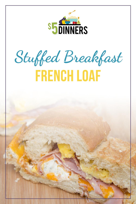 stuffed breakfast french loaf