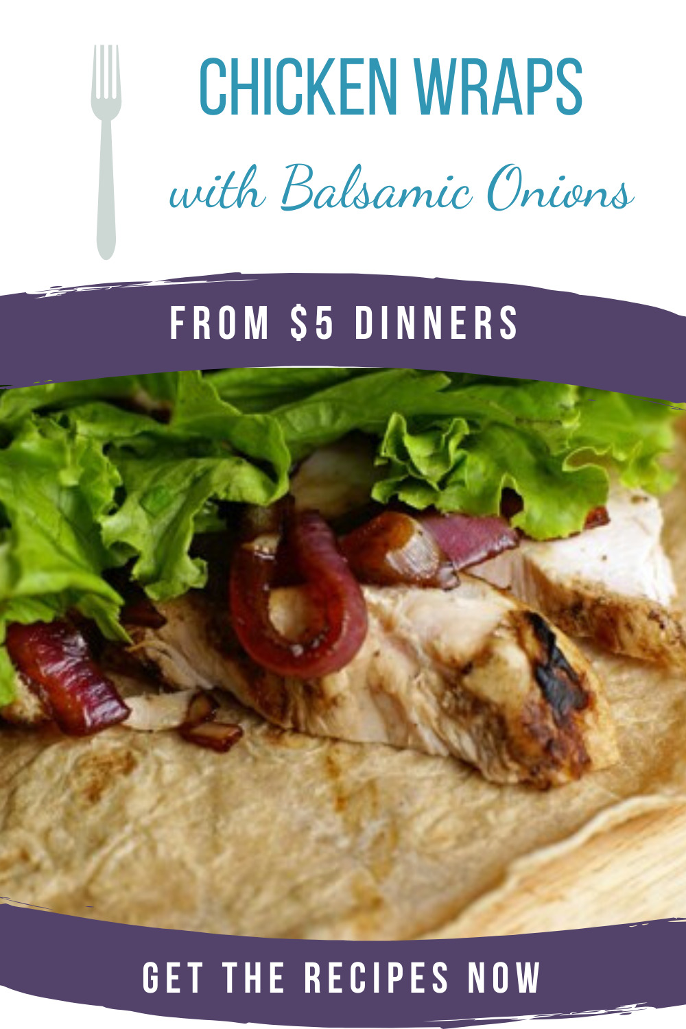 chicken wraps with balsamic onions