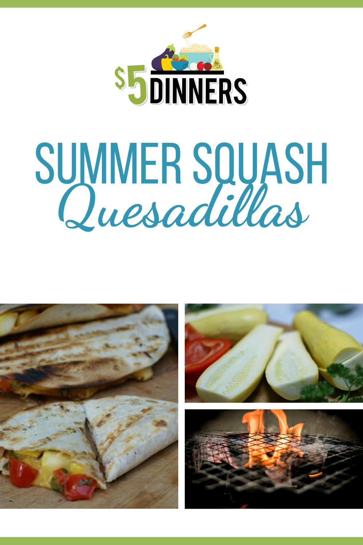 summer squash quesadillas