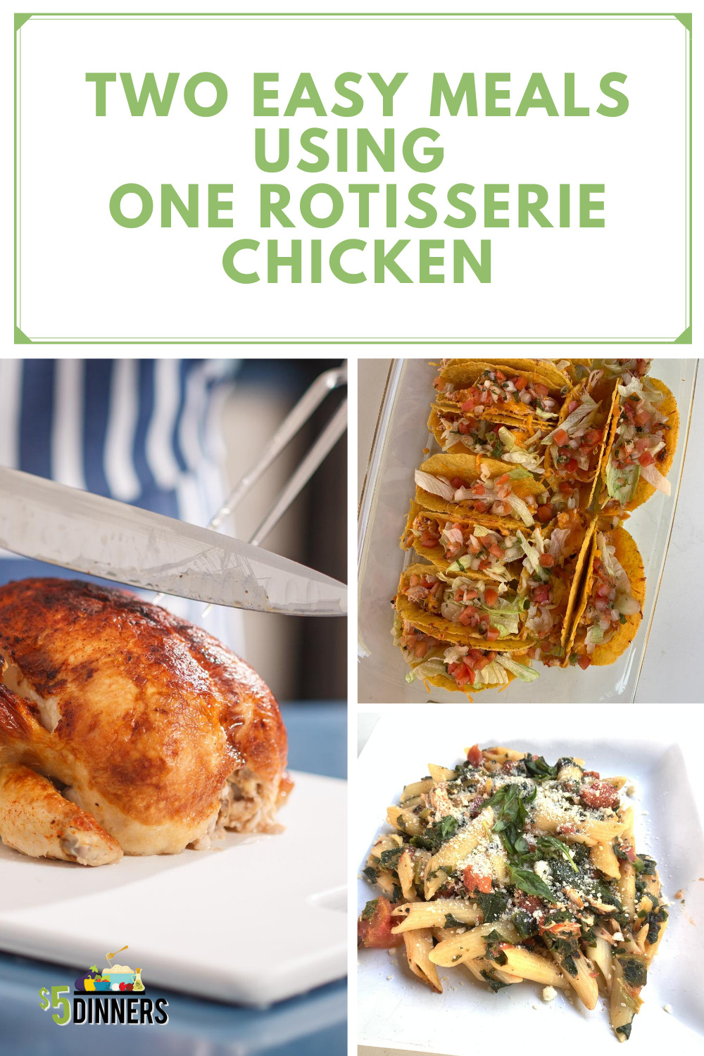 Video 2 Meals With 1 Rotisserie Chicken 5 Dinners