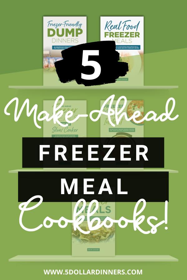 make ahead freezer meal cookbooks