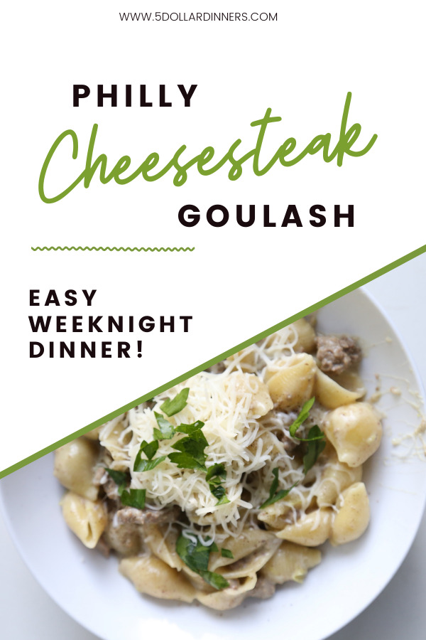 philly cheesesteak goulash recipe