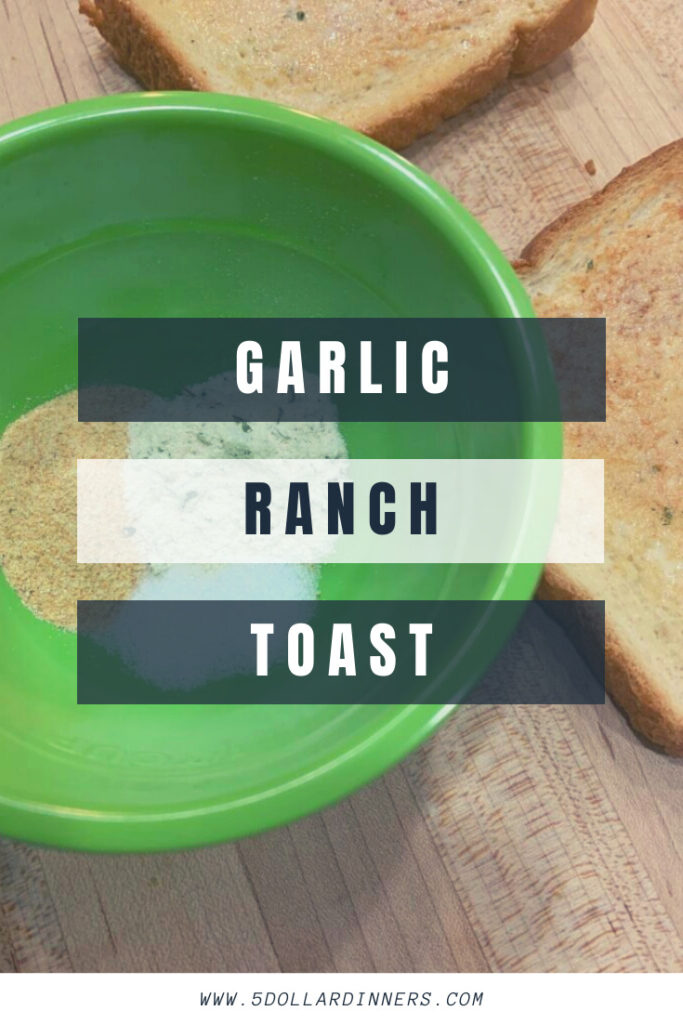 garlic ranch toast